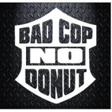 Bad Cop no donut 100mm X 85mm Vinyl Decal Sticker